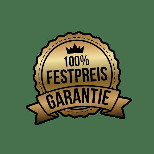 100% Festpreis Garantie